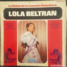 Discos de vinilo: LOLA BELTRAN - LA REINA DE LA CANCION RANCHERA / LP PEERLESS / BUEN ESTADO RF-8850. Lote 226412547