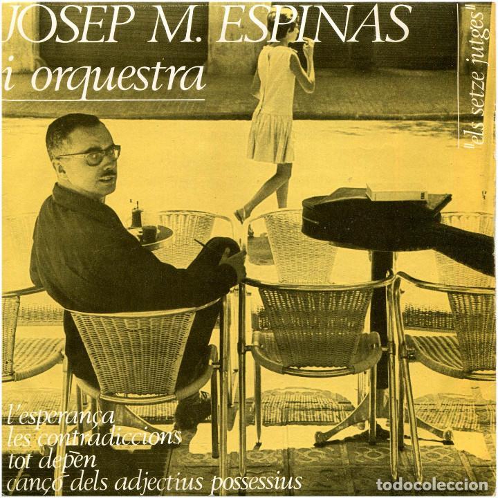 JOSEP MARIA ESPINAS I ORQ. - LES SEVES CANÇONS (III) - EP SPAIN 1964 - EDIPHONE CMNº 74 (Música - Discos de Vinilo - EPs - Cantautores Españoles)