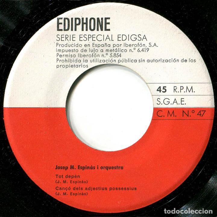 Discos de vinilo: Josep Maria Espinas i Orq. - Les seves cançons (III) - Ep Spain 1964 - Ediphone CMNº 74 - Foto 4 - 226422015