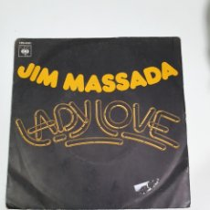 Discos de vinilo: JIM MASSADA - LADY LOVE / LADY LOVE (INSTRUMENTAL) CBS 4990, FRANCIA 1977.. Lote 226492445