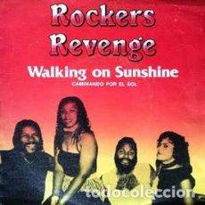 Discos de vinilo: ROCKERS REVENGE FEATURING DONNIE CALVIN – WALKING ON SUNSHINE = CAMINANDO POR EL SOL. Lote 226573995