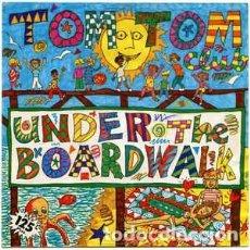 Discos de vinilo: TOM TOM CLUB – UNDER THE BOARDWALK. Lote 226575245