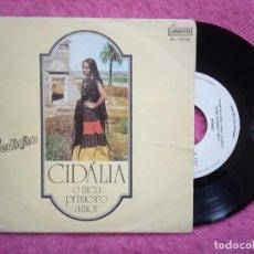 Discos de vinilo: SINGLE CIDALIA - O MEU PRIMEIRO AMOR / MALDITO FADO - IM-10 12 - PORTUGAL PRESS (VG++/NM). Lote 226598425