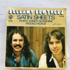 Discos de vinilo: BELLAMY BROTHERS - SATIN SHEETS - SINGLE HISPAVOX 1976. Lote 226615575