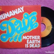 Discos de vinilo: SINGLE DAVE - RUNAWAY / MOTHER EARTH IS DEAD - CBS 2817 - PORTUGAL PRESS (VG+/EX-). Lote 226635315