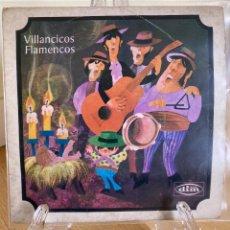 Discos de vinilo: VILLANCICOS FLAMENCOS. Lote 226682875
