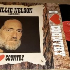 Discos de vinilo: LP- WILLIE NELSON - WILLIE NELSON AND FRIENDS - MADE IN HOLLAND - WILLIE NELSON I LOVE COUNTRY. Lote 226747490