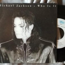 Discos de vinilo: MICHAEL JACKSON - WHO IS IT. SINGLE ED. HOLANDESA. Lote 226775342