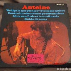 Discos de vinilo: ANTOINE - JE DIS CE QUE JE PENSE ET JE VIS COMME JE VEUX. EP EDICIÓN ESPAÑOLA 1966. Lote 226779175