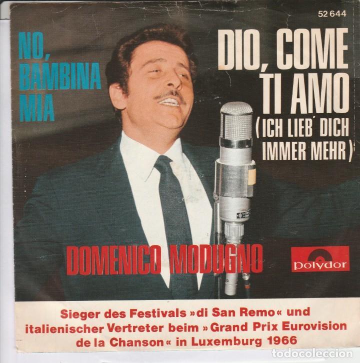 45 GIRI DOMENICO MODUGNO ICH LIEB DICH IMMER MEHR 5DIO, COME TI AMO )POLYDOR GERMANY (Música - Discos - Singles Vinilo - Canción Francesa e Italiana)