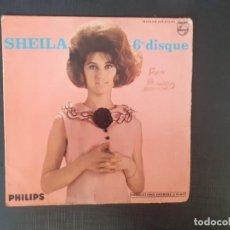 Discos de vinilo: SHEILA 6. DISQUE PHILIPS MAXI CHAQUE INSTANT DE CHAQUE JOUR + UN MONDE SANS AMOUR + JE N´AI PAS CHAN. Lote 226802665