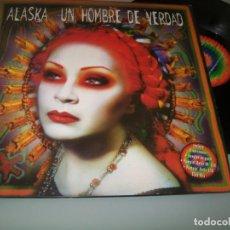 Discos de vinilo: ALASKA EL HURACAN MEXICANO ... UN HOMBRE DE VERDAD - 3 VERSIONES - 1998 .PUMPIN´DOLLS.MAXISINGLE. Lote 226804515