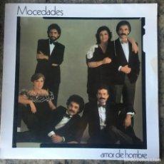 Discos de vinilo: MOCEDADES - AMOR DE HOMBRE . LP.. Lote 226806660
