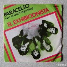 Discos de vinilo: PARACELSO.EL EXHIBICIONISTA...CON EL GRAN WYOMING + 2...EX. Lote 226829435