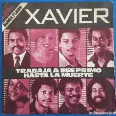 Discos de vinilo: SINGLE / XAVIER / TRABAJA A ESE PRIMO HASTA LA MUERTE - LOVE IS ON THE ONE / LIBERTY 10C 006-083.279. Lote 226882400
