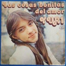 Discos de vinilo: SINGLE / YURI / LAS COSAS BONITAS DEL AMOR - QUE HAREMOS EL DOMINGO / HISPAVOX - GAMMA 45-1762 /1978. Lote 226886065