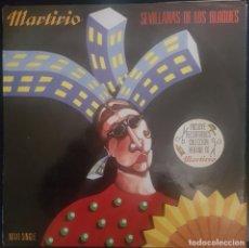 Discos de vinilo: MARTIRIO - SEVILLANA DE LOS BLOQUES / MAXISINGLE BUEN ESTADO RF-8890. Lote 226887276
