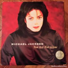 "Discos de vinilo: MICHAEL JACKSON - YOU ARE NOT ALONE (12"") (EPIC) 662310 6. Lote 226891135"