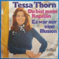 Discos de vinilo: TESSA THORN / DU BIST MEIN KAPITÄN - ES WAR NUR EINE ILLUSION / INTERCORD 22 367-7 N 1975 ALEMANIA. Lote 226907550