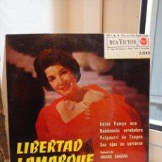 Discos de vinilo: SINGLE LIBERTAD LAMARQUE. ADIOS PAMPA MIA, BANDONEON ARRABALERO, SUS OJOS SE CERRARON Y OTRA. Lote 226928740
