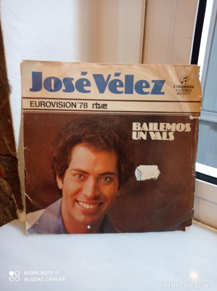 SINGLE JOSE VELEZ. BAILEMOS UN VALS - ¿POR QUE TE FUISTE PA?. EUROVISION 1978 (Música - Discos - Singles Vinilo - Festival de Eurovisión)