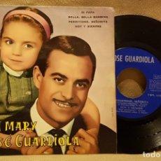 Discos de vinilo: ROSA MARY Y JOSÉ GUARDIOLA - DI PAPA- BELLA, BELLA, BAMBINA - PERMITIDME - SEÑORA HOY Y SIEMPRE. Lote 226942644