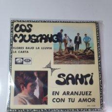 Discos de vinilo: SANTI - EN ARANJUEZ CON TU AMOR - LOS MUSTANG - FLORES BAJO LA LLUVIA / LA CARTA, ODEON 1966. 14.387. Lote 226951895