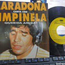 Discos de vinilo: PIMPINELA CON MARADONA SINGLE PROMOCIONAL QUERIDA AMIGA 1992 ESPAÑA. Lote 149299793