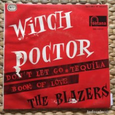 Dischi in vinile: THE BLAZERS EP WITCH DOCTOR FONTANA ANTIGUO Y BIEN CONSERVADO. Lote 226992575