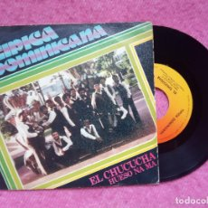 Discos de vinilo: SINGLE TIPICA DOMINICANA - EL CHUCUCHA / HUESO NA MA - CBS A-1337 - SPAIN PRESS (VG+/VG++). Lote 226992800