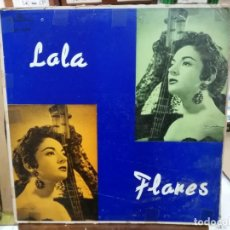 Discos de vinilo: LOLA FLORES - TU CARTEL POR MURALLAS, MI PELO NEGRO, LOLA DE ESPAÑA, ... - LP. DEL SELLO ALHAMBRA. Lote 226999100