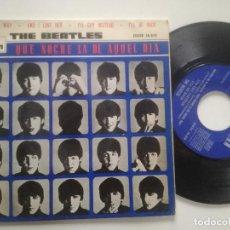 Discos de vinilo: THE BEATLES - QUE NOCHE LA DE AQUEL DIA - EP ODEON ESPAÑA 1964. Lote 227004870