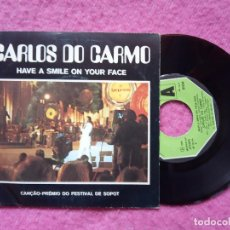 Discos de vinilo: EP CARLOS DO CARMO - HAVE A SMILE ON YOUR FACE +3 - SP-25.018 - PORTUGAL PRESS (VG/EX-). Lote 227012120