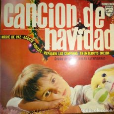 Discos de vinilo: CANCION DE NAVIDAD - COROS DE LAS ESCUELAS AVEMARIANAS - EP PHILIPS 1966. Lote 227019295