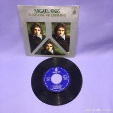 Discos de vinilo: SINGLE MIGUEL RIOS -- EL REFUGIO / YO CREO EN TI -- MADRID -- VG++. Lote 227022940