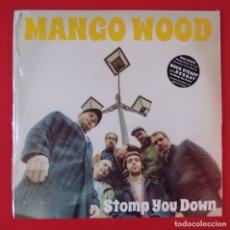 Discos de vinilo: LP MANGO WOOD, STOMP YOU DOWN. Lote 227025250