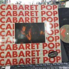 Discos de vinilo: CABARET POP MAXI REMEZCLAS POR FANGORIA 1991 EN PERFECTO ESTADO. Lote 227036080