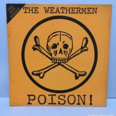 Discos de vinilo: THE WEATHERMEN ‎– POISON! (TWO NEW REMIXES) - 1987. Lote 227037105