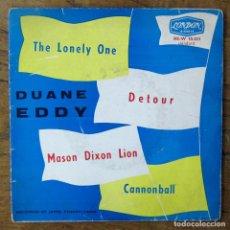 Discos de vinilo: DUANE EDDY AND THE REBELS - THE LONELY ONE - DETOUR / CANNONBALL - MASON DIXON LION' - 1961 - TWANG. Lote 227040469