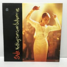 Discos de vinilo: SADE ‎– NOTHING CAN COME BETWEEN US - 1988. Lote 227041465