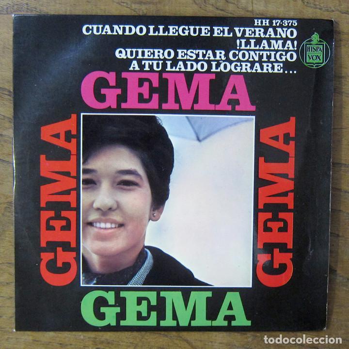 GEMA - CUANDO TERMINE EL VERANO - LLAMA / QUIERO ESTAR CONTIGO - A TU LADO LOGRARÉ - 1966 - YE YÉ (Música - Discos de Vinilo - EPs - Solistas Españoles de los 50 y 60)
