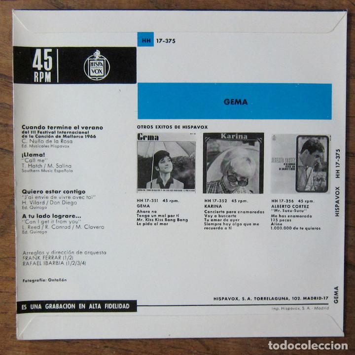 Discos de vinilo: GEMA - CUANDO TERMINE EL VERANO - LLAMA / QUIERO ESTAR CONTIGO - A TU LADO LOGRARÉ - 1966 - YE YÉ - Foto 2 - 227057575