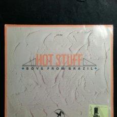 Discos de vinilo: HOT STUFF - BOYS FROM BRAZIL - 1988 - VINILO. Lote 227060175
