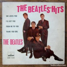 Discos de vinilo: THE BEATLES' HITS - SHE LOVES YOU - I'LL GET YOU / FROM ME TO YOU - THANK YOU GIRL - 1963 - 16.561. Lote 227066480