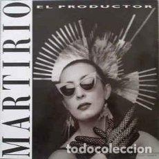 Discos de vinilo: MARTIRIO - EL PRODUCTOR - MAXI-SINGLE SPAIN 1988. Lote 227066737