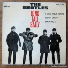 Discos de vinilo: THE BEATLES - LONG TALL SALLY - I CALL YOUR NAME / SLOW DOWN - MATCHBOX - 1964 - DSOE 16.600. Lote 227069290