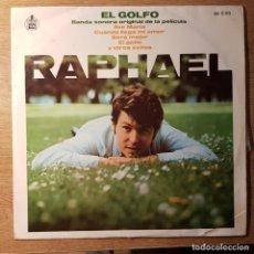 Discos de vinilo: LP DE RAPHAEL. EL GOLFO. BANDA SONORA ORIGINAL DE LA PELÍCULA. HISPAVOX. Lote 227071185