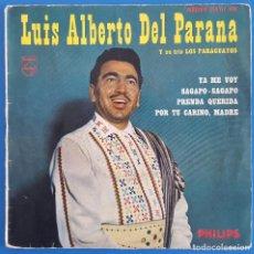 Discos de vinilo: EP / LUIS ALBERTO DEL PARANA Y SU TRIO LOS PARAGUAYOS / YA ME VOY - SAGAPO-SAGAPO - PRENDA QUERIDA -. Lote 227076335