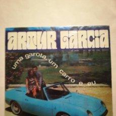 """Discos de vinilo: ARTUR GARCÍA """"UMA GAROTAS, UM CARRO E EU"""". Lote 227104290"""
