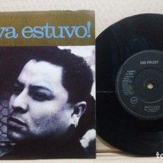 Discos de vinilo: KID FROST / YA ESTUVO / SINGLE 7 INCH. Lote 227118770